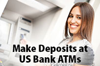 Make Deposits at US Bank ATMs