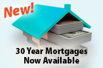 New! 30 Year Mortgages!