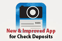 New & Improved App for Check Deposits