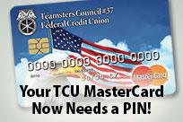 Your TCU MasterCard Now Needs a PIN!