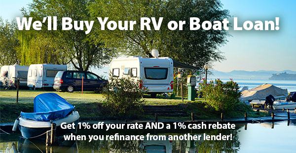 We'll buy your boat or RV loan!