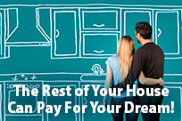 The Rest of Your House Can Pay For It